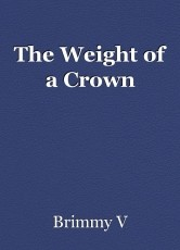The Weight of a Crown