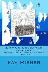 Emma's Gossamer Dreams-Nurse Hal Among The Amish