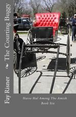 The Courting Buggy-Nurse Hal Among The Amish