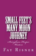 Small Feet's Many Moon Journey-Stringbean Hooper Western
