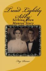 Tread Lightly Sibby-Serbina Ellen Monroe Story