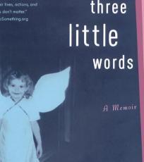 Three Little Words (READ)!!!!