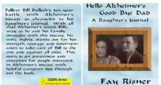 Hello Alzheimer's Good Bye Dad - A Daughter's Journal