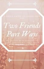 Two Friends Part Ways