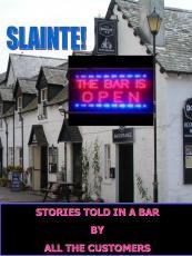SLAINTE! The Bar is Open