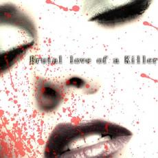 Brutal Love of a Killer
