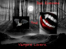 Bat Enemies and Vampire Lovers