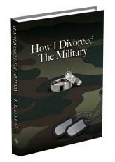 How I Divorced the Military