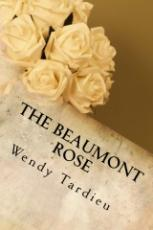 The Beaumont Rose