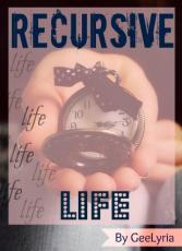 Recursive Life