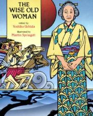 Book Summary - Wise Old Woman retold by Yoshiko Uchida
