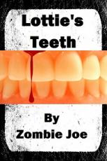 Lottie's Teeth