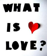 Love! What is love...?