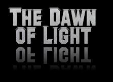 The Dawn of Light