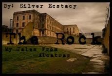 The Rock *My Tales from Alcatraz*