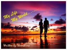 My Life My World........