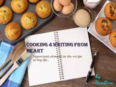 cooking and writing from heart