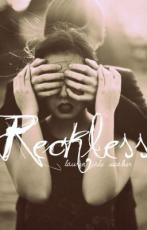 Reckless - A Dysfunction Love Story