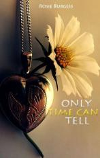Only Time Can Tell (Delilah's Tale)