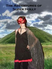 The Adventures of Super Holly
