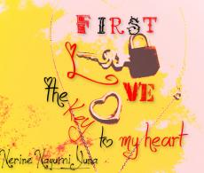First Love: The Key to my Heart