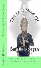 The Lost Mind of Buffalo Morgan