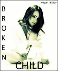 Broken Child by Ella Shae