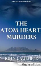 The Atom Heart Murders