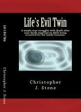 Life's Evil Twin