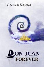 Don Juan Forever -- Canto The First