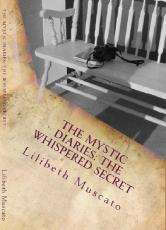 The Mystic Diaries: The Whispered Secret