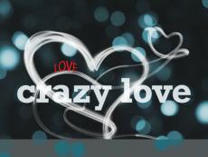 - Crazy Love -