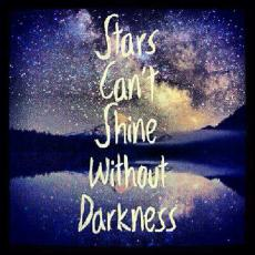 Stars Can't Shine Without Darkness: The End