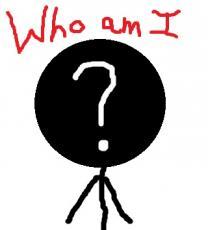 -Who am I?-