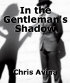 In the Gentleman's Shadow