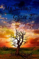 My Saving Grace 2