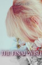 His Final Wish