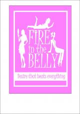 FIRE in the BELLY - Desire that beats everything