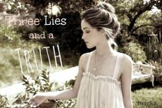 Three Lies and a Truth