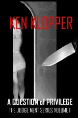 A Question of Privilege by Ken Klopper