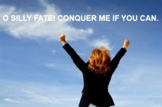 CONQUER ME IF THOU ART STRONGER