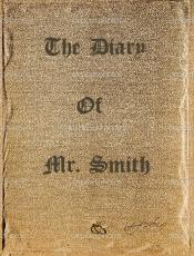 The Diary of Mr. Smith - Memories of a Dead Past.