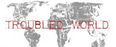 A Troubled World