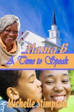 Mama B: A Time to Speak