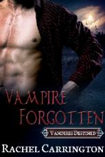 Vampire Forgotten-First Chapter