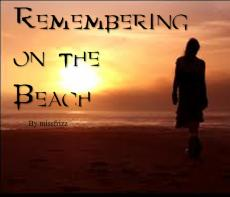 Remembering on the Beach