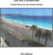 Sun, Sea & Savoir-Faire - Travel Focus on the French Riviera