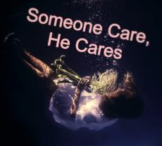 Someone Cares ,He Cares ( ON GOING )