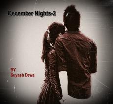 DECEMBER NIGHTS-2 (HINDI)
