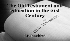 The Old Testament and education in the 21st Century